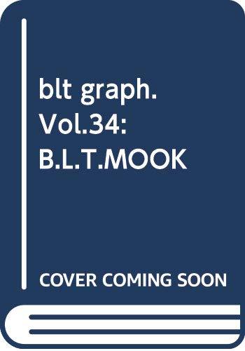 blt graph. vol.34(2018 AUG―写真集クオリティーのグラビア&インタビュー新型マガ 僕だけに見せた、君の「真実」。欅坂46鈴本美愉 (B.L.T.MOOK 12号)