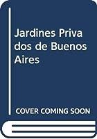Jardines Privados de Buenos Aires