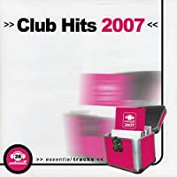 Club Hits 2007 & Club Hits: Platinum Edition