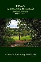 Essays: Discipleship, Missions, Spiritual Warfare