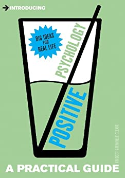 Introducing Positive Psychology: A Practical Guide (Introducing...) by [Grenville-Cleave, Bridget]