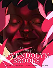 A Song for Gwendolyn Brooks: 3
