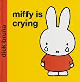 Miffy is Crying (Miffy - Classic)