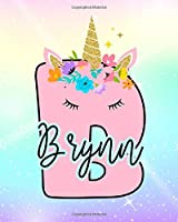 Brynn: Girls Unicorn Journal to Write In | Personalized Journal