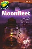 Oxford Reading Tree: Level 15: Treetops Classics: Moonfleet (Treetops Fiction)