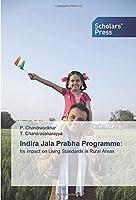 Indira Jala Prabha Programme:: Its impact on Living Standards in Rural Areas