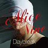 Daybreak / Alice Nine