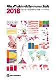 Atlas of Sustainable Development Goals 2018: From World Development Indicators (World Bank Atlas) 画像