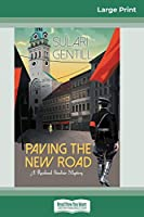 Paving the New Road: A Rowland Sinclair Mystery (16pt Large Print Edition)