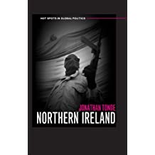 Northern Ireland (Hot Spots in Global Politics)