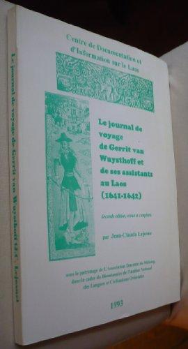 Le journal de voyage de Gerrit Van Wuysthoff et de ses assistants au Laos, 1641-1642