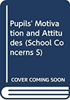 Pupils' Motivation and Attitudes (School Concerns S)