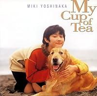 My Cup of Tea‾私のお気に入り