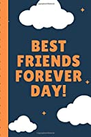 Best Friends Forever Day: Bestie Gift | You're My Best Friend | BFF Forever | Acquaintance | Admirer | Classmate | Comrade | Coworker | Sister