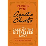 The Case of the Distressed Lady: A Parker Pyne Story (Parker Pyne Mysteries)