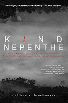 Kind Nepenthe by [Brockmeyer, Matthew V.]