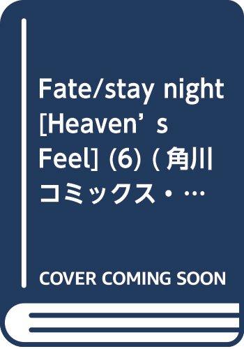 [画像:Fate/stay night [Heaven's Feel] (6) (角川コミックス・エース)]