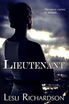 Lieutenant (Governor Trilogy Book 2) by [Richardson, Lesli]