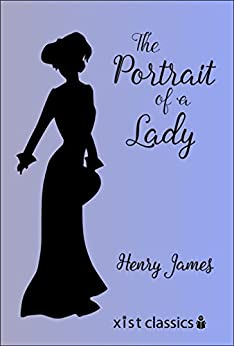 The Portrait of a Lady (Xist Classics) by [James, Henry]