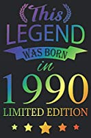 This Legend Was Born In 1990: Blank Lined Journal, Rainbow, Happy 29th Birthday Notebook, Logbook, Diary, Perfect Gift For 29 Year Old Boys And Girls