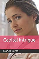 Capital Intrigue