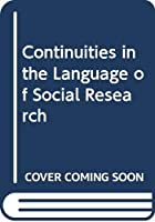 Continuities in the Language of Social Research