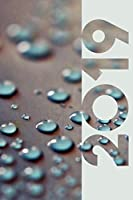 2019: Water Droplet Compact Organizer Diary daily weekly and monthly calendar planner for Creative Workshop