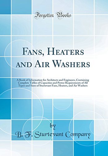 Fans, Heaters and Air Washers:...