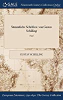 Sammtliche Schriften: Von Gustav Schilling; Funf