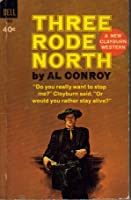 Three Rode North (Wheeler Large Print Book Series)