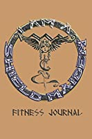 I Am A Shield Maiden Fitness Journal