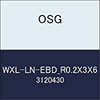 OSG 超硬ボール WXL-LN-EBD_R0.2X3X6 商品番号 3120430