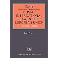 Stone on Private International Law in the European Union (Elgar European Law and Practice)