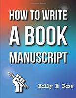 How To Write A Book Manuscript