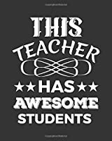 This Teacher Has Awesome Students: Daily, Weekly,  Monthly And Yearly  Teacher Planner | Academic Year Lesson Plan and Record Book