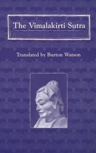 Download The Vimalakirti Sutra (TRANSLATIONS FROM THE ASIAN CLASSICS) 0231106572