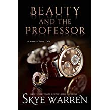 Beauty and the Professor (A Modern Fairy Tale Duet Book 1)