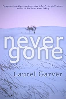 Never Gone by [Garver, Laurel]