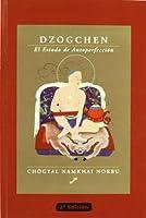 Dzogchen : el estado de autoperfección