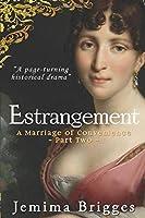 Estrangement: A Marriage of Convenience - Part 2 (Linmore Series)