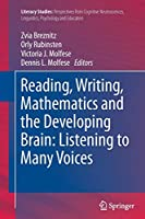 Reading, Writing, Mathematics and the Developing Brain: Listening to Many Voices: Listening to Many Voices (Literacy Studies)