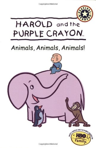 Harold and the Purple Crayon: Animals, Animals, Animals! (Festival Readers)の詳細を見る