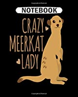 Notebook: meerkat suricate desert animal africa gift cat  College Ruled - 50 sheets, 100 pages - 8 x 10 inches