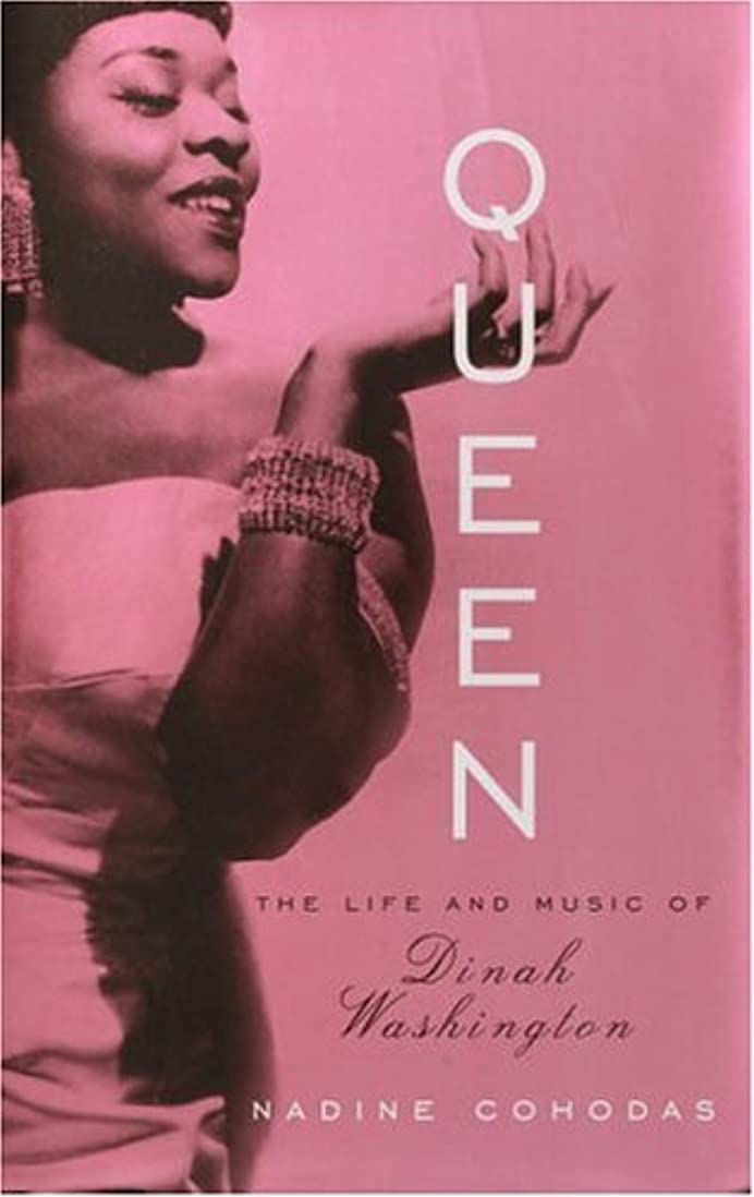 Queen: The Life and Music of Dinah Washington (English Edition)
