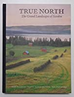 True North : the grand landscapes of Swede