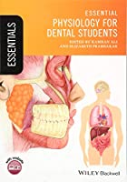 Essential Physiology for Dental Students (Essentials (Dentistry))