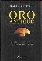 Oro Antiguo/ Antique Gold