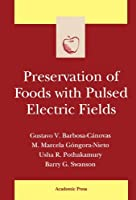 Preservation of Foods with Pulsed Electric Fields【洋書】 [並行輸入品]
