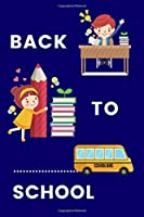 Back To School Notebook: 100 College Ruled Pages | Cute cover design | Journal for boys and girls (School Notebooks)