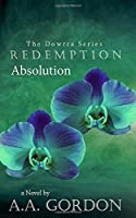 Redemption: Absolution (The Dowrra Series)